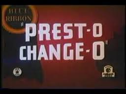File:Prest-O Change-O.jpg