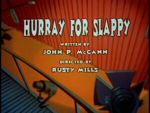 Hurray For Slappy