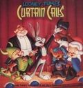LOONEY TUNES CURTAIN CALLS