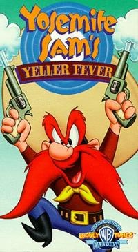 File:YOSEMITE SAM'S YELLER FEVER.jpg