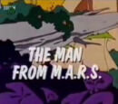 The Man From M.A.R.S.