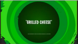Grilled Cheese Title Card