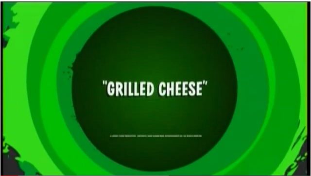 File:Grilled Cheese Title Card.png