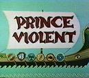 Prince Violent
