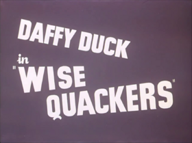 Wise Quackers Title Card (HD)