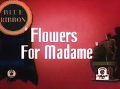 Flowers madame