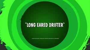 Long Eared Drifter