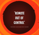 Remote Out of Control