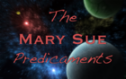 The_Mary_Sue_Predicaments