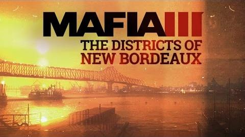 Mafia III The World of New Bordeaux Gameplay Video Series 1 – City Districts