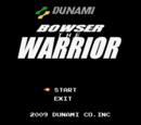 Bowser the Warrior
