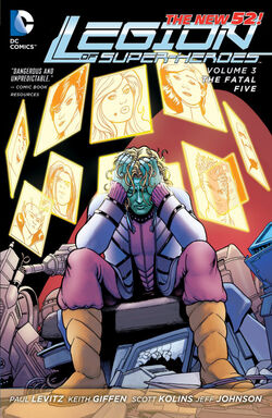 Cover for the Legion of Super-Heroes: The Fatal Five Trade Paperback