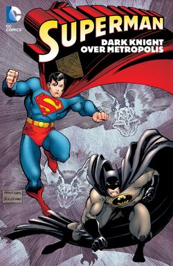 Cover for the Superman: Dark Knight Over Metropolis Trade Paperback