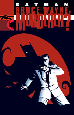 Cover for the Batman: Bruce Wayne - Murderer? Trade Paperback