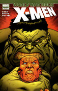 World War Hulk X-Men Vol 1 1