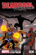 Deadpool Too Soon? Infinite Comic Vol 1 6