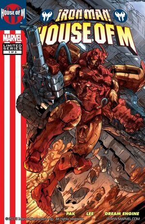 Iron Man House Of M Vol 1 1 Marvel Database Fandom