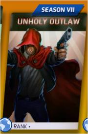 Unholy Outlaw (Season VII)