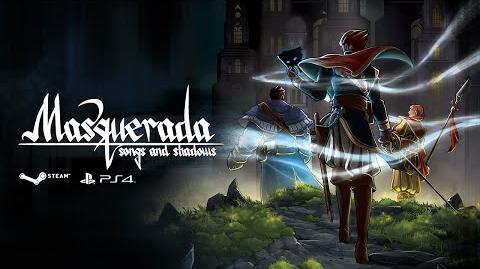 Masquerada Songs and Shadows - Kickstarter Campaign Trailer