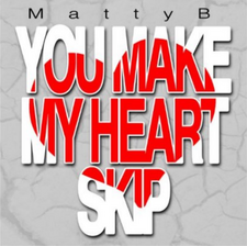 You Make My Heart Skip cover