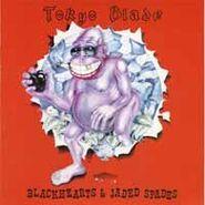 Tokyo Blade - Blackhearts and jaded spades