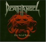 Death Angel - The Art of dying