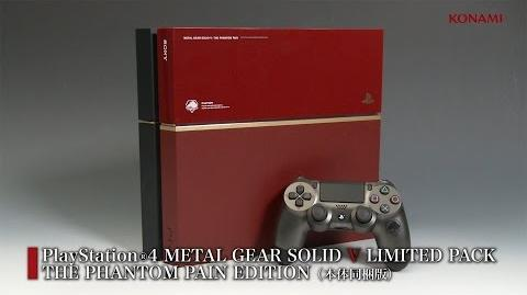 【公式】THE PHANTOM PAIN EDITION (オリジナルPS4™本体同梱版) 紹介映像 METAL GEAR SOLID V THE PHANTOM PAIN