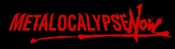 MetalocalypseNow