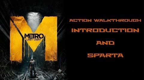 (1&2) Metro Last Light (Action Hardcore Walkthrough) Introduction and Sparta
