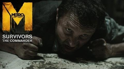 Metro Last Light - Survivors - The Commander Trailer (Official U.S