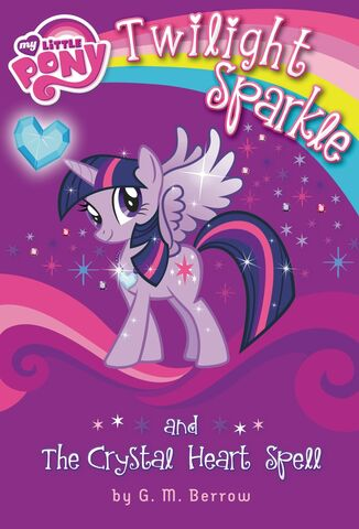File:Twilight Sparkle and the Crystal Heart Spell new cover.jpg