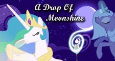 Drop of Moonshine