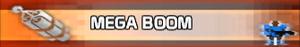 Mega Boom