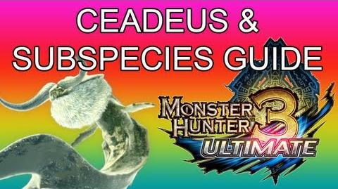 Monster Hunter 3 Ultimate - 5★ Ceadeus & G1★ Golden guide ナバルデウス亜種