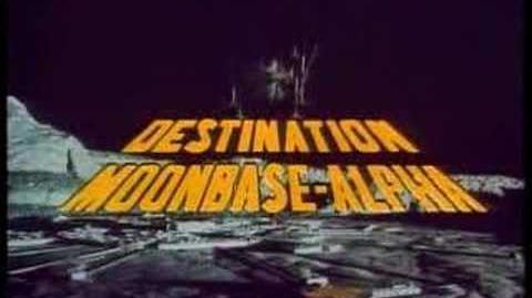 Space 1999 - Destination Moonbase Alpha trailer