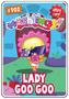 Collector card s2 lady goo goo