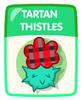 Tartan Thistles