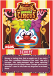 Collector card magnificent moshi circus bloopy