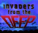 Invaders from the Deep