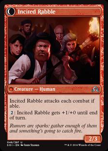 Incited Rabble SOI