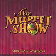 The Muppet Show 2005 Wall Calendar