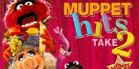 Muppet Hits Take 2