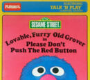 Lovable, Furry Old Grover in Please Don't Push the Red Button