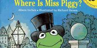 Where Is Miss Piggy?