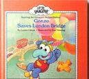 Gonzo Saves London Bridge