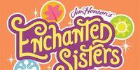 Jim Henson's Enchanted Sisters