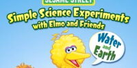 Simple Science Experiments with Elmo and Friends: Water and Earth