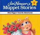 Miss Piggy's Favorite Adventures