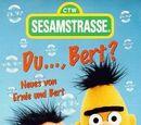 Du..., Bert?