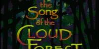 The Song of the Cloud Forest